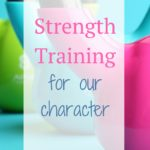 Strength {of Character} Training